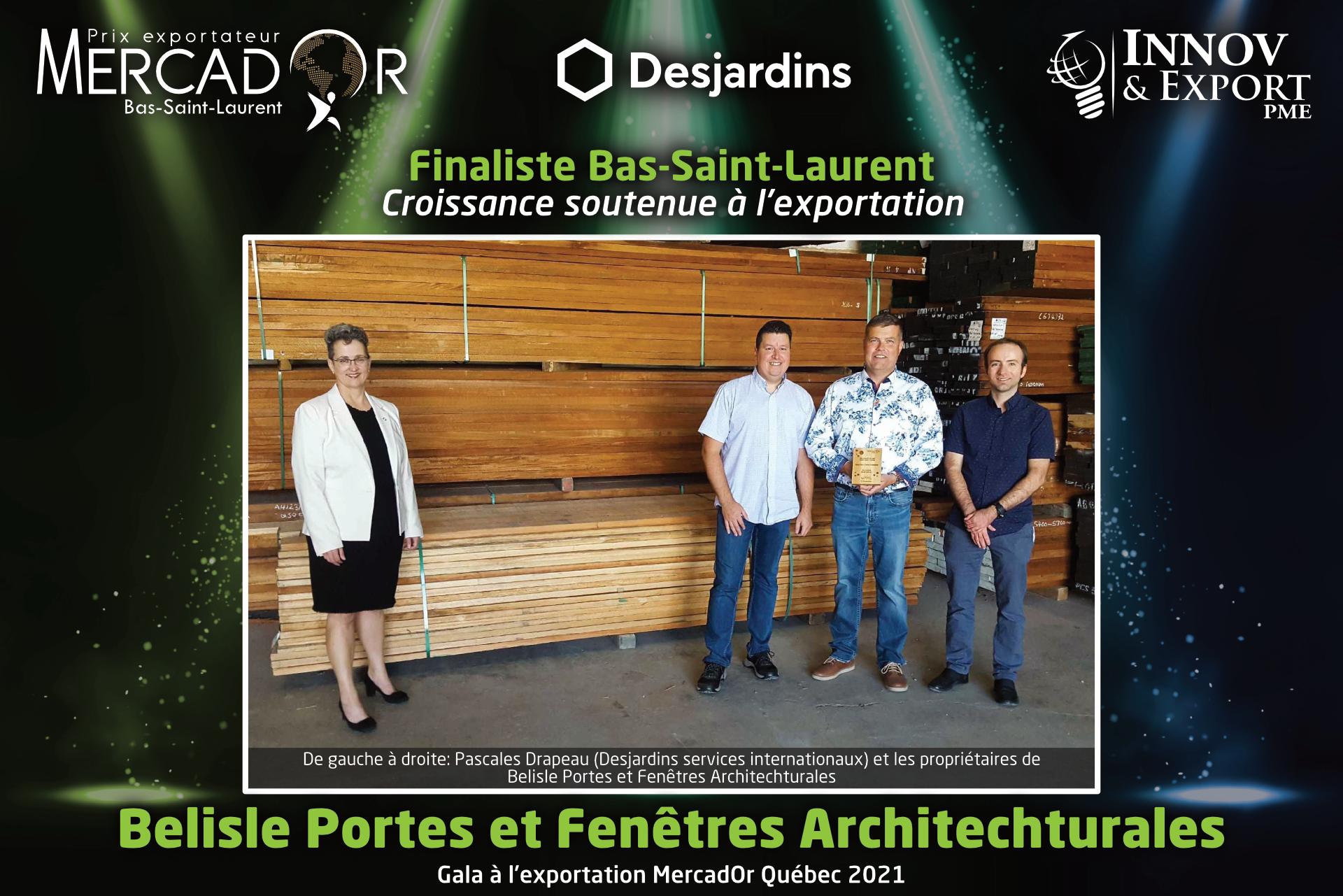 Belisle Portes et Fenêtres Architechturales lauréât Mercador Québec 2021 région Bas-Saint-Laurent catégorie Croissance soutenue à l'exportation